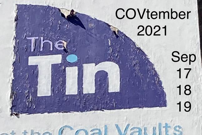 COVtember Festival @ The Tin, 17th–19th September